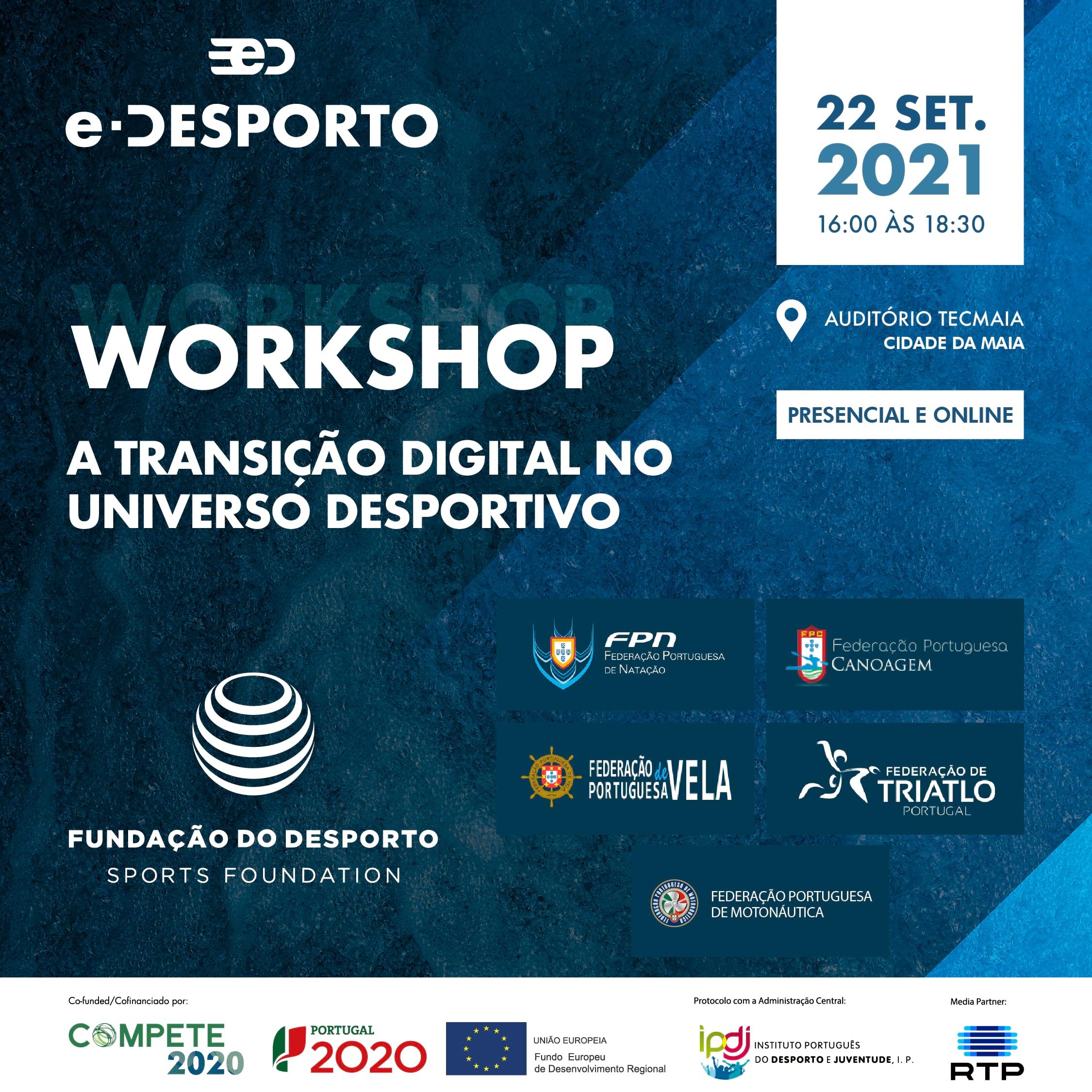 Transição Digital no Universo Desportivo em Workshop na Maia, 22 de setembro de 2021